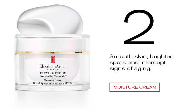 2    Smooth skin, brighten    spots and intercept    signs of aging.    MOISTURE CREAM
