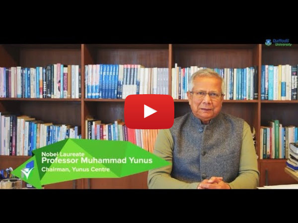 Virtual ISBSP 2020:  A message from Nobel Laureate Professor Muhammad Yunus