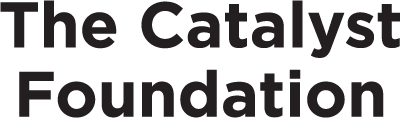 The Catalyst Foundation