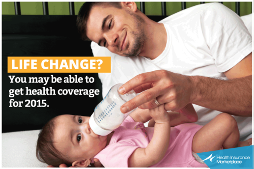 Life change? You may be able to qualify for 2015 coverage.