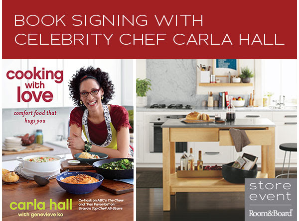 Book signing with Celebrity Chef Carla Hall - Room & Board store event