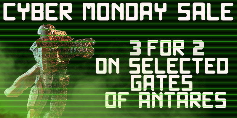 Cyber Monday Sale 3 for 2 on Selected Gates of Antares