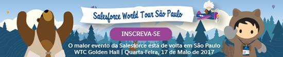 O maior evento da Salesforce esta de volta em Sao Paulo, WTC Glden Hall | Quarta-Feira, 17 de Maio de 2017