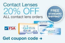 Contact Lenses.  20% OFF ALL contact lens orders. Free Standard Shipping*** Get coupon code