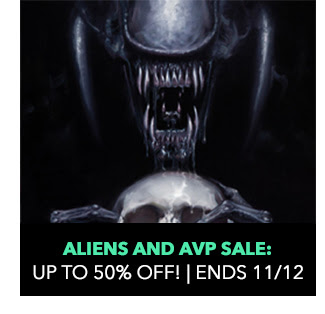 Aliens and AVP Sale: up to 50% off! Sale ends 11/12.
