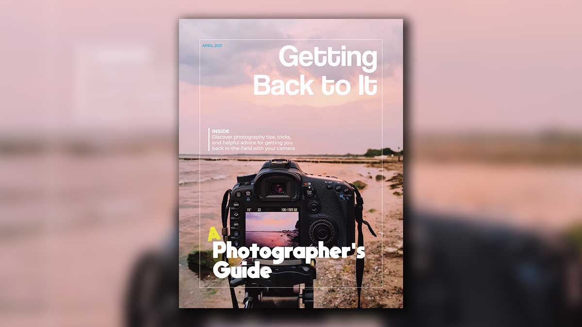 ON1 Free eBook: Getting Back to It - A Photographer's Guide