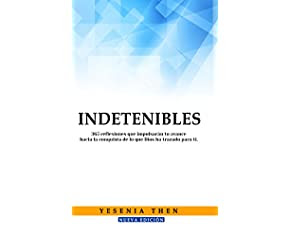 Indetenibles: 365 Reflexiones sólo para Indetenibles (Spanish Edition)