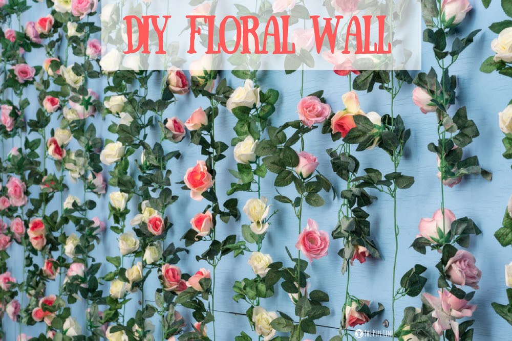 WANT FLOWERS THAT LAST? MAKE THIS DIY FLORAL WALL