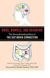 Bugs, Bowels, and Behavior by Teri Arranga, Claire I. Viadro, and Lauren Underwood, Eds.