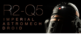 R2-Q5 IMPERIAL ASTROMECH DROID SIXTH SCALE
