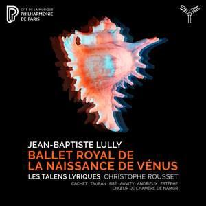 Lully: Ballet Royal de La Naissance de Venus Product Image