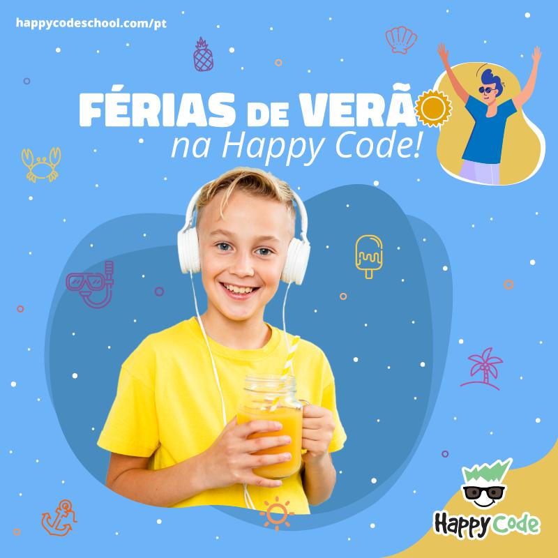 Chegaram os CAMPOS DE FÉRIAS DE VERÃO Happy Code