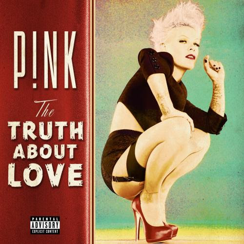 P!nk - The Truth About Love [Deluxe Edition] (2012)
