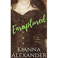 Enraptured: An Erotic Historical Romance (Passionate Protectors Book 3)