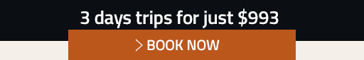 3 DAYS TRIP FOR JUST $993 - BOOK NOW
