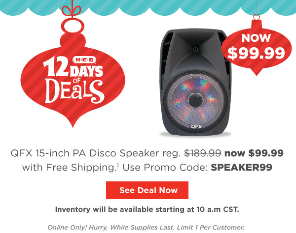 QFX 15-inch PA Disco Speaker now $99.99 reg. $189.99. Online only. Limited quantity, valid while supplies last.