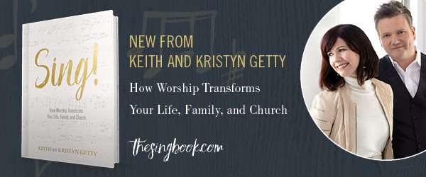 New from Keith and Kristyn Getty