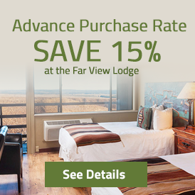 Save 15% at the Far View Lodge - See Details