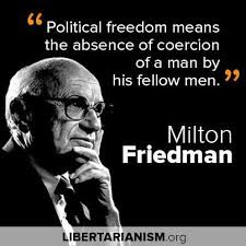 Image result for QUOTES OF MILTON FRIEDMAN ON ECONOMY