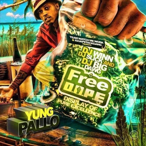 Yung Yung Pallo - Free Dope