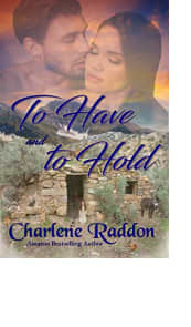To Have and to Hold by Charlene Raddon