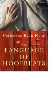 The Language of Hoofbeats by Catherine Ryan Hyde