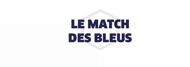LE MATCH DES BLEUS