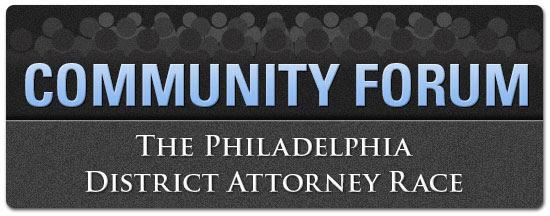 Community Forum - the Philadelphia District Attorney Race