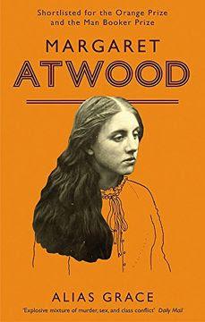 Libro Alias Grace (libro en Inglés), Margaret Atwood, ISBN 9781860492594.  Comprar en Buscalibre