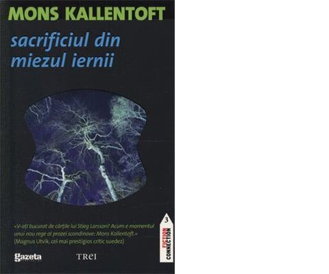 Sacrificiul din miezul iernii - Mons Kallentoft