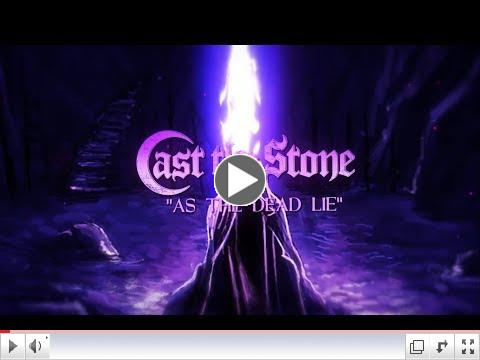 CAST THE STONE - As The Dead Lie (Official Lyric Video)