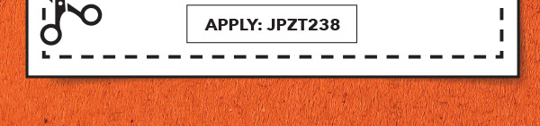 20% off Your Total Purchase in-store and online. APPLY: JPZT238.