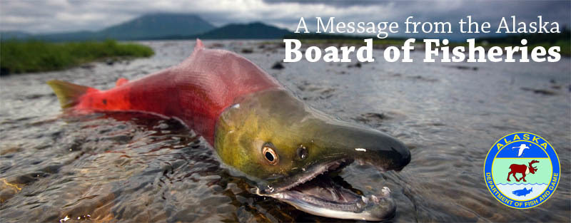 A Message from the Alaska Board of Fisheries