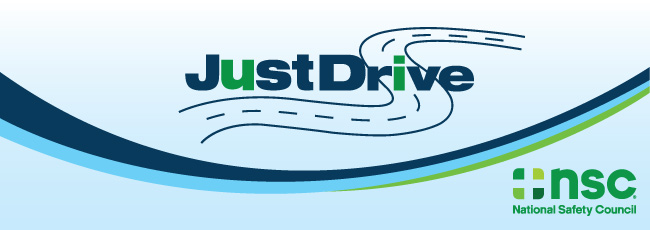 Just Drive // National Safety Council