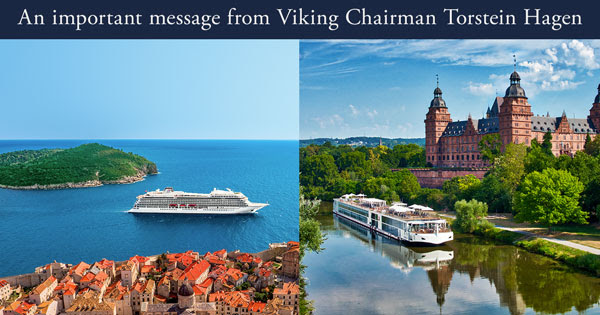 An important message from Viking Chairman Torstein Hagen