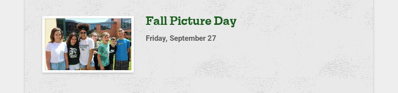 Fall Picture Day Friday, September 27