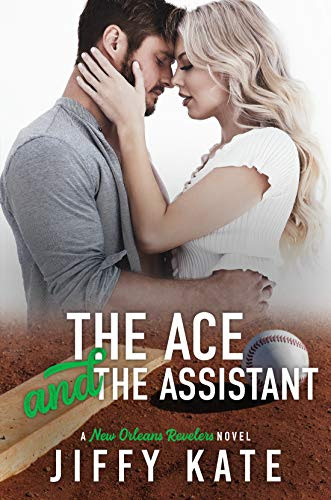 Cover for 'The Ace and The Assistant (New Orleans Revelers Book 2)'