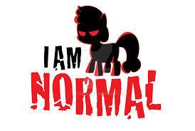 I am normal;