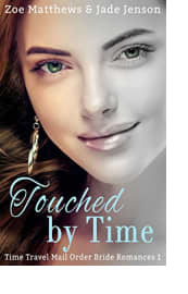 Touched by Time by Zoe Matthews and Jade Jenson