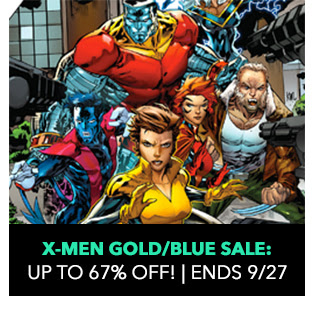 X-Men: Gold/Blue Sale: up to 67% off! Sale ends 9/27.