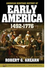 Early America by Robert G. Ahearn