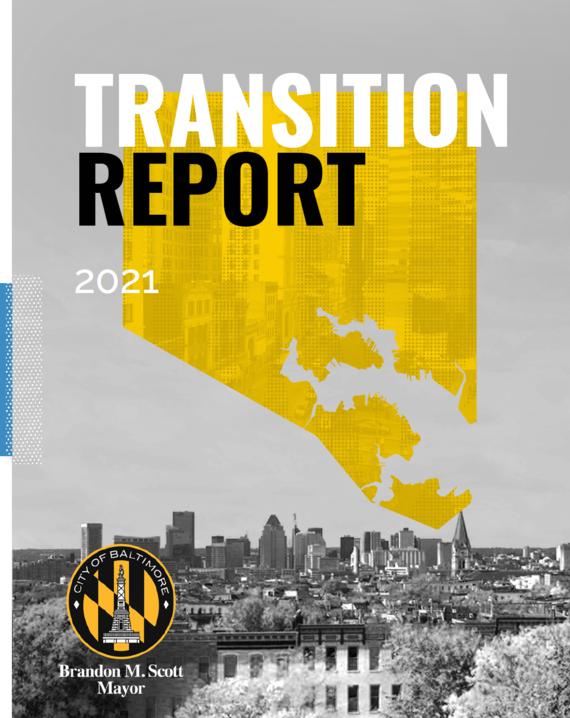 Mayor Brandon M. Scott Transition Report