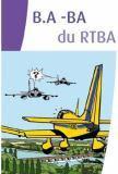 B.A-BA du RTBA