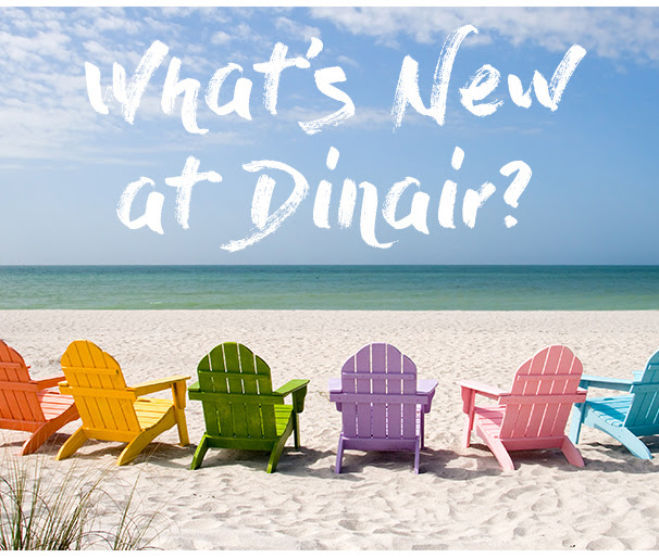 What's New at Dinair?