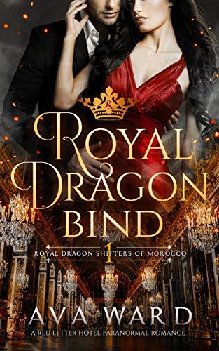 Cover for 'Royal Dragon Bind (Royal Dragon Shifters of Morocco Book 1)'