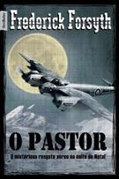 O PASTOR: O MISTERIOSO RESGATE AEREO NA NOITE NATAL