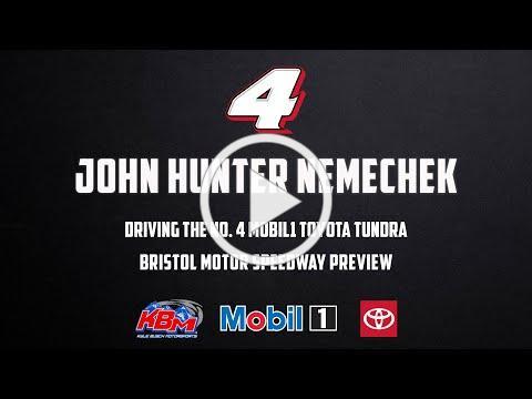 John Hunter Nemechek   Bristol Motor Speedway Preview