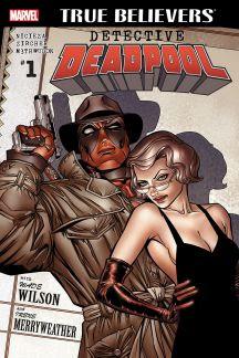 True Believers: Detective Deadpool #1