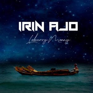 Laberry Manny - Irin Ajo (Journey)