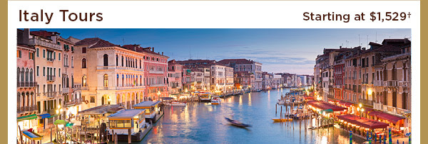 Italy tours - starting at $1,529+